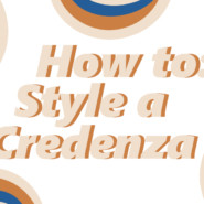How to: Style a Credenza for Your Entryway